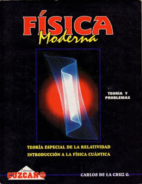 the vision book of 1909534617 fisica cuantica libro gratis libros gratis quot f 205 sica moderna quot teor 237 a y problemas
