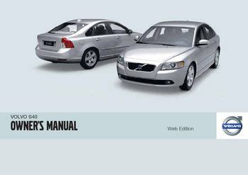 chilton car manuals free download 2010 volvo s40 free book repair manuals 2010 volvo s40 owner s manual pdf 292 pages
