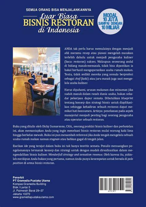 Luar Biasa Bisnis Restoran Di Indonesia jual buku luar biasa bisnis restoran di indonesia semua orang bisa menjalankannya oleh dicky