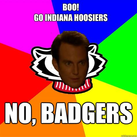 Indiana University Memes - boo go indiana hoosiers no badgers arnett badger