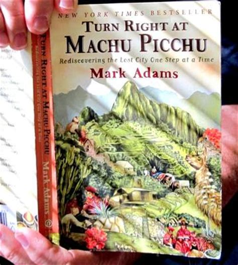 libro turn right at machu machu picchu book