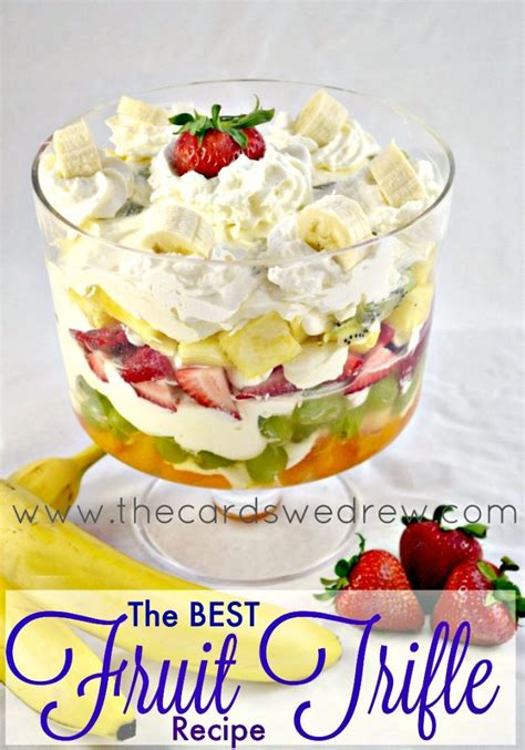 fruit trifle banana cheesecake fruit trifle the cards we drew