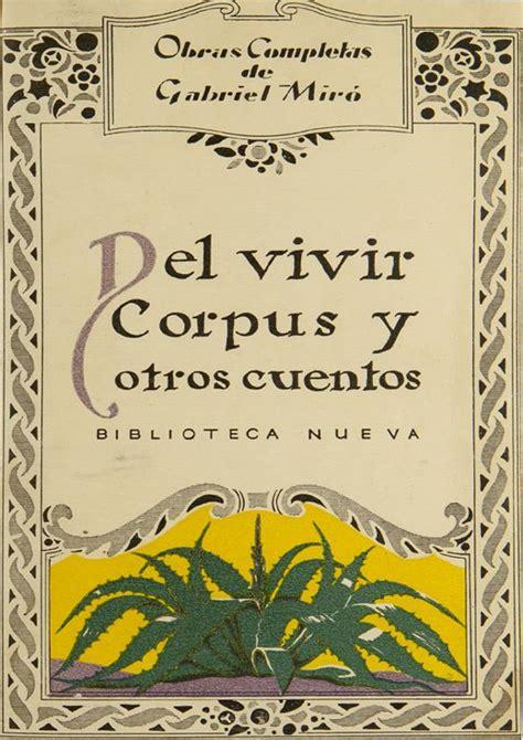 corpus hermeticum y otros 8441403511 del vivir corpus y otros cuentos gabriel mir 243 biblioteca virtual miguel de cervantes