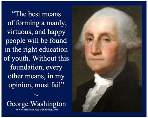 george washington youth biography george washington poster the best means of forming a