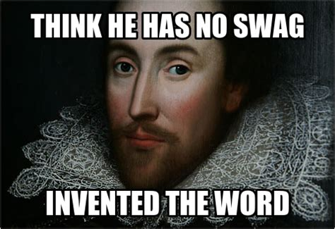 Shakespeare Meme - inventedswag my research blog