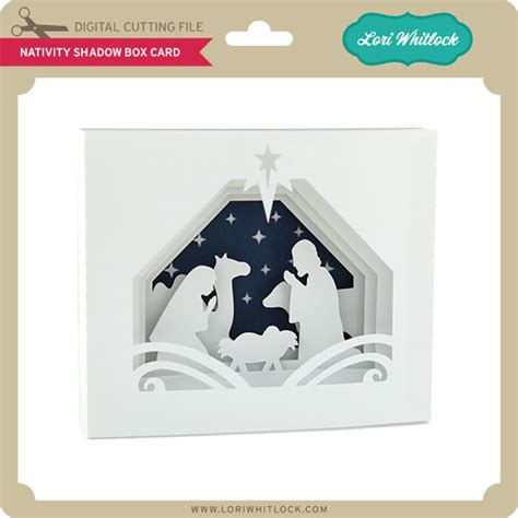 nativity card templates 5 215 7 shadow box cards 187 lori whitlock