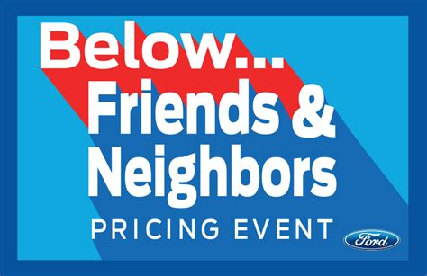 7 Ways To Make Friends With The Neighbors by Ford And Their Push To Be A Top 100 Dealer Again