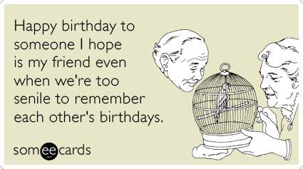 Happy Birthday Ecards Friend by Birthday Elderly Best Friends Forever Ecard