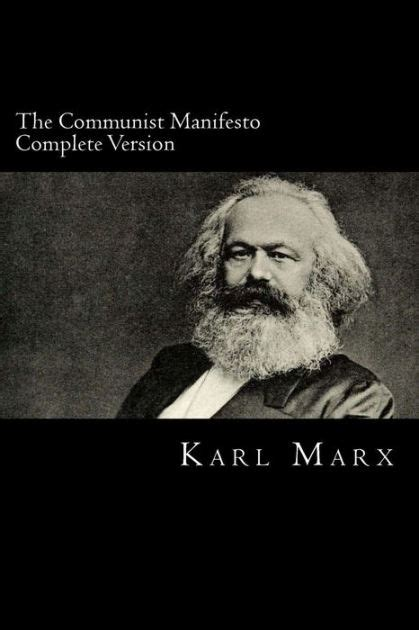 Manifesto Partai Politik Karl Marx the communist manifesto complete version manifesto of the communist by karl marx