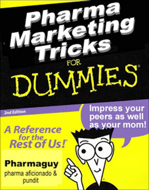 8 Advertising Tricks Of The Industry by Pharma Marketing Magic Vs Marketing Not As