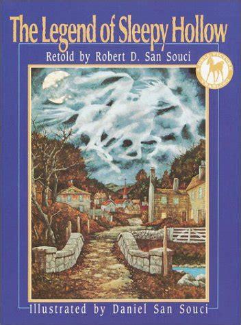 the legend of sleepy hollow books the legend of sleepy hollow by robert d san souci