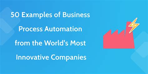 Ebook4 Business Process 50 exles of business process automation from the world