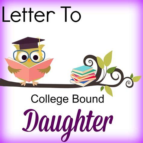 College Bound Letter letter to college bound britishmumusa