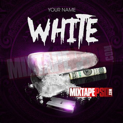 mixtape template white powder mixtapepsd com