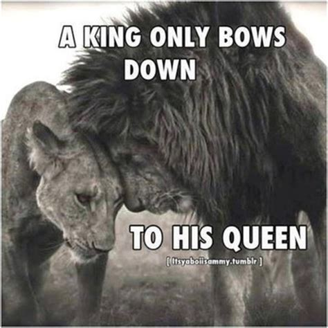 king and queen tattoo quotes a king only bows down to his queen pictures photos and