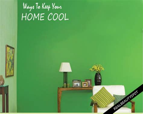 how to keep your house cool how to keep your home cool naturally theindianspot com