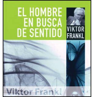 el hombre en busca b019h695t4 xenofobia miedo de los ignorantes reflexiones sobre el libro quot el hombre en busca de sentido