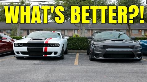 Charger Hellcat Or Challenger Hellcat by Which Hellcat Is Better Dodge Challenger Vs Dodge Charger