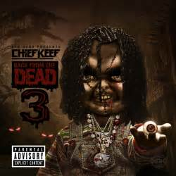 drop dead back from the dead chief keef back from the dead 3 12 25 15 sports hip