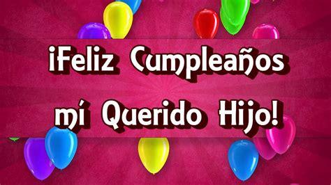 imagenes feliz cumpleaños hijo te amo feliz cumplea 241 os hijo m 237 o youtube