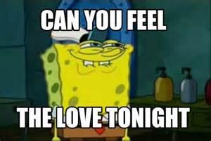 Feel The Love Meme - feel the love meme