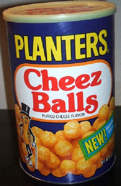 Planters Cheez Balls by 24 Snacks From Your Childhood They No Longer Make