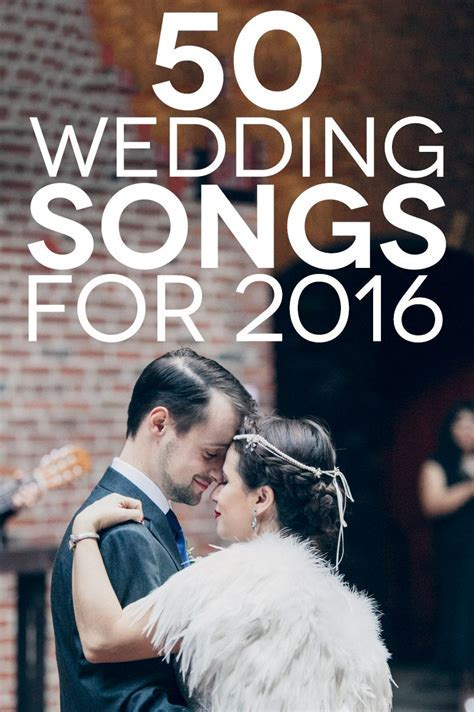Wedding Songs 2016: 50 Songs To Make You Get Down A