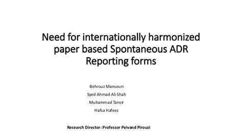 Essays Based Payment Reporting by Safety And Pharmacovigilance Need For Internationally Harmoni