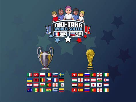 tiki taka russia tiki taka world soccer touch arcade