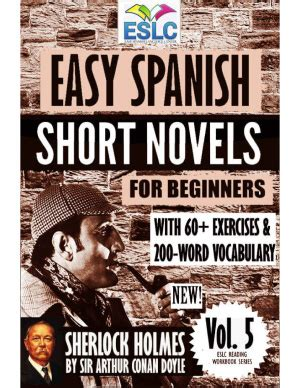 easy spanish short novels 1530407362 parra pinto 193 lvaro easy spanish short novels for beginners vol 5 все для студента