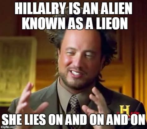 Lies Meme - ancient aliens meme imgflip