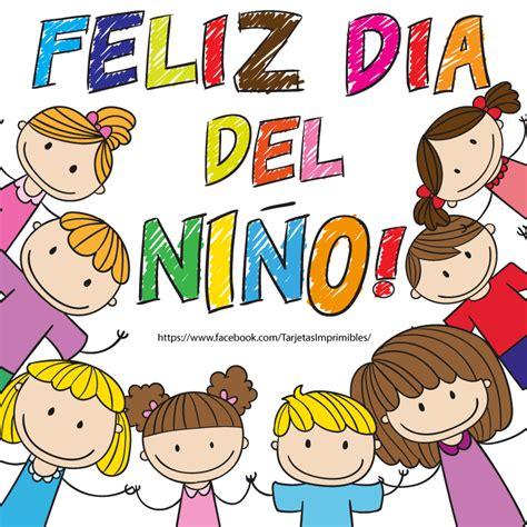 imagenes de feliz dia jovenes feliz d 237 a del ni 241 o tarjetas imprimibles