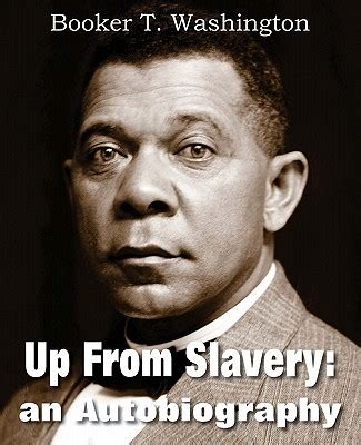 up from slavery an autobiography books up from slavery an autobiography paperback tattered