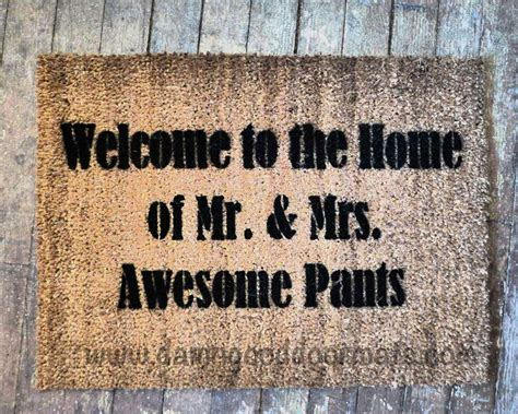 Awesome Doormats by Wide Welcome To The Home Of Mr Mrs Awesome