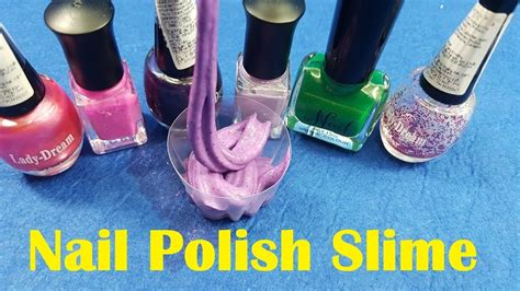 slime nail tutorial nail polish slime 2 ingredients with water salt without
