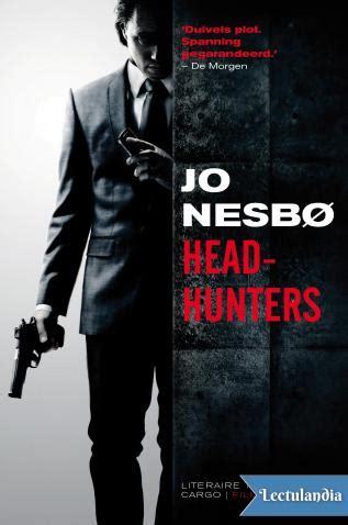 libro headhunters headhunters jo nesb 248 descargar epub y pdf gratis lectulandia