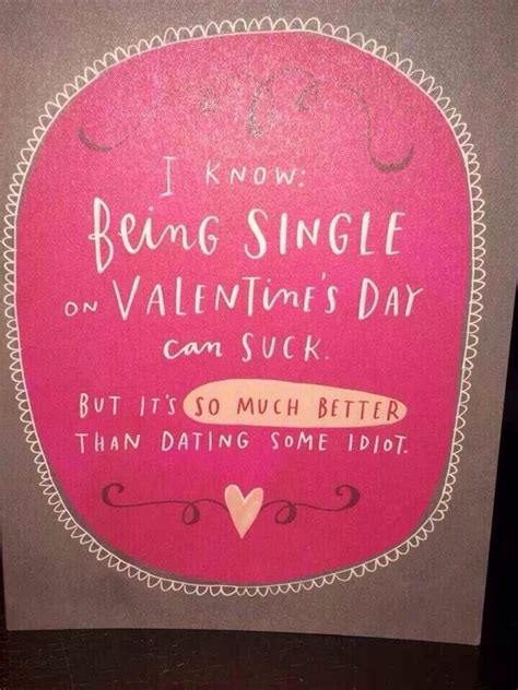 quotes about being single on valentines day quotes about being single on valentines day quotesgram