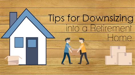 downsizing home tips for downsizing into a retirement home moving insider