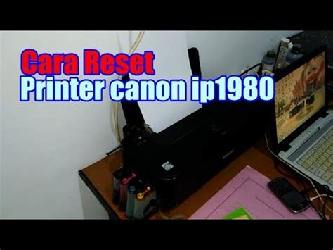 reset ip 1980 manual cara reset printer canon ip 1980 secara manual lu