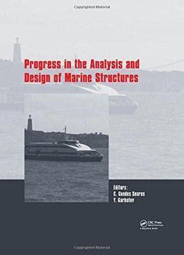 design criteria of marine structure progress in the analysis and design of marine structures