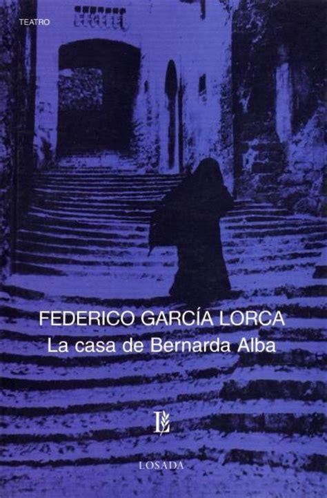 libro the house of bernada la casa de bernarda alba federico garcia lorca mi obra favorita de teatro libros le 237 dos