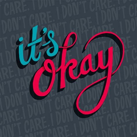 its okay on its okay it s okay i don t care chris piascik