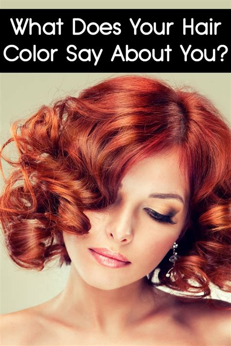 hair personality what does your hair color say about you