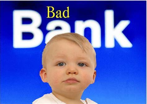 bad bank bad bank by eisenbart politics toonpool
