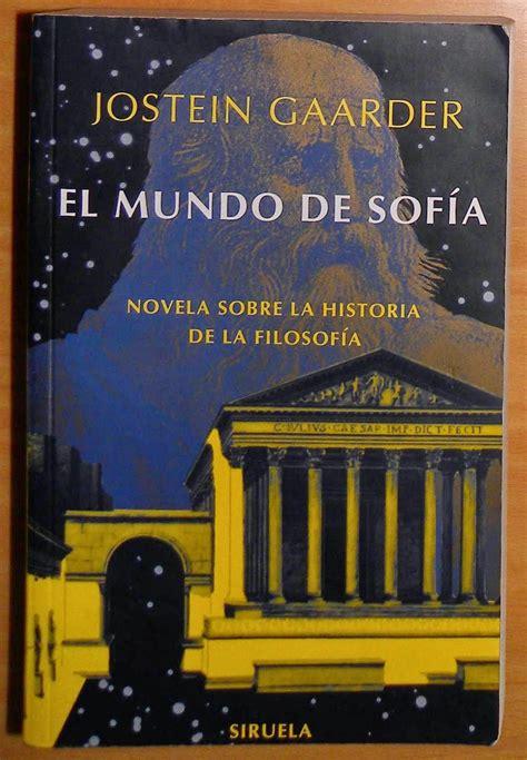 libro el mundo de sofa el mundo de sofia de jostein gaarder