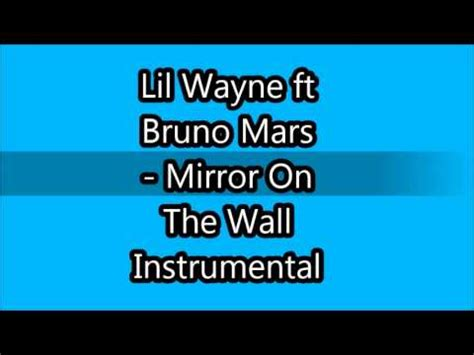download mp3 bruno mars mirror on the wall lil wayne ft bruno mars mirror on the wall instrumental