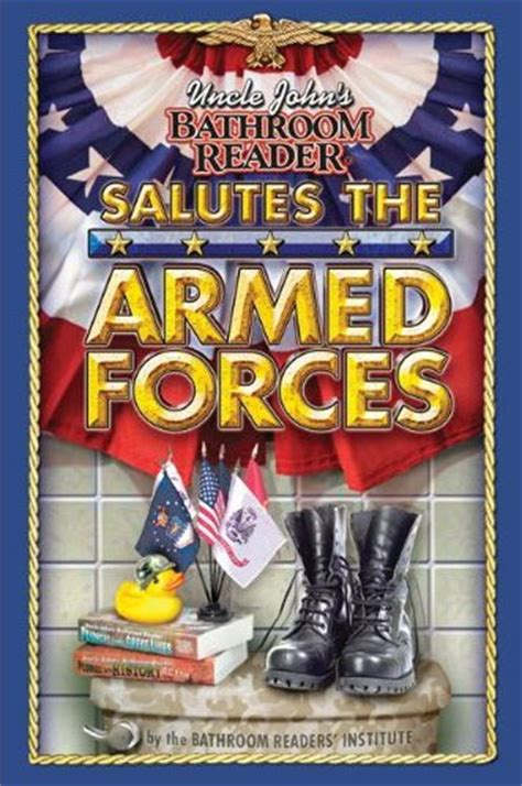 bathroom readers uncle john s bathroom reader salutes the armed forces