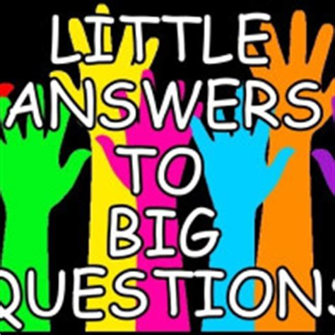 big questions from little 0571337759 little answers to big questions indiegogo