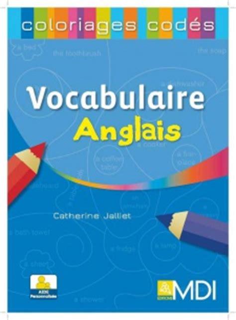 Coloriages Cod 233 S Vocabulaire Anglais Cycles 2 Et 3