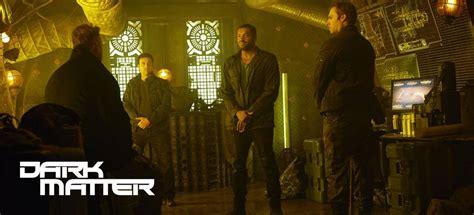dark matter syfy episode 8 dark matter episode 8 review revenge is a dish best